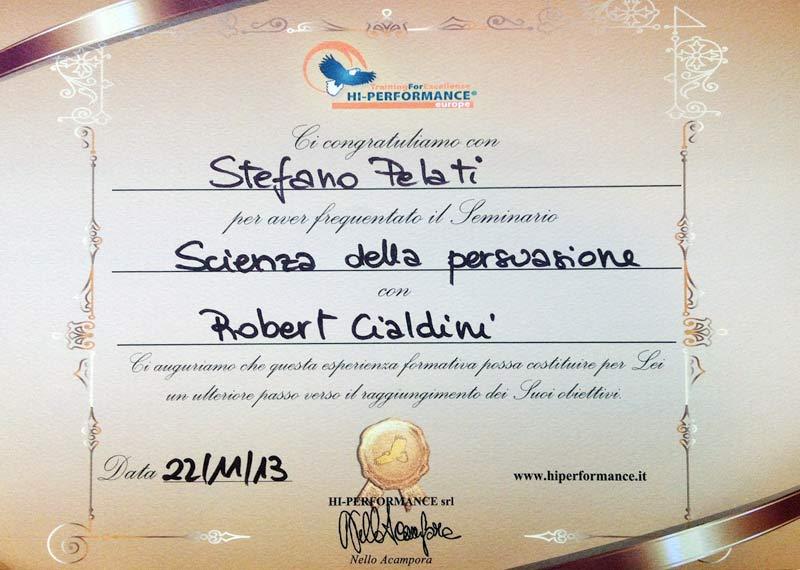 Attestato partecipazione al corso La Scienza della Persuasione con Robert Cialdini